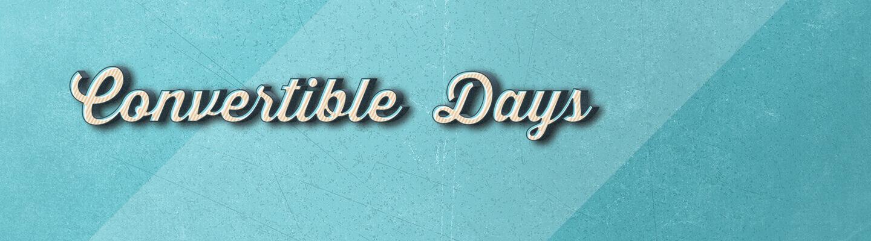 Convertible days