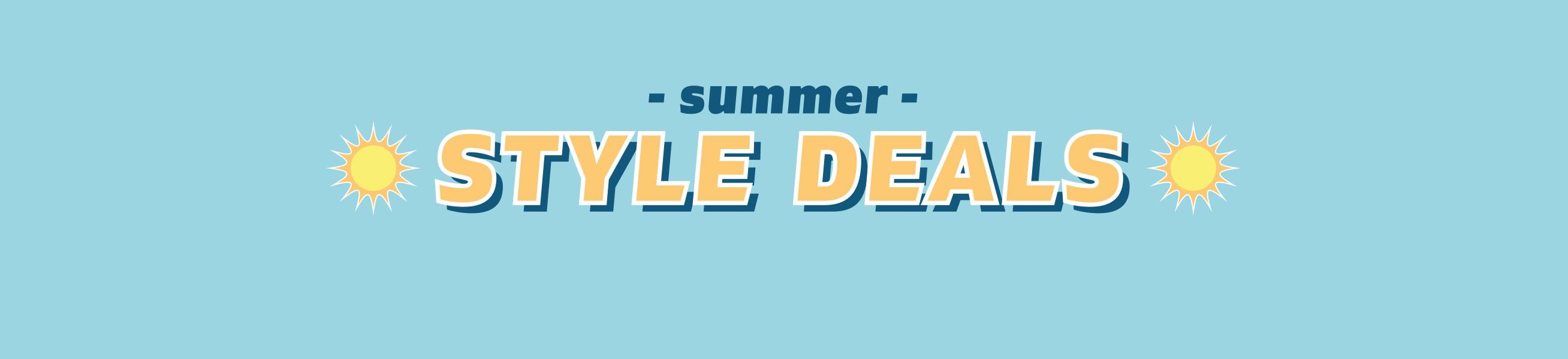 Summer Style Deals